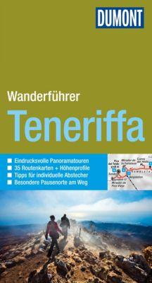 DuMont Wanderführer E-Book: DuMont Wanderführer Teneriffa, FRANK RAINER SCHECK, Susanne Lipps-Breda