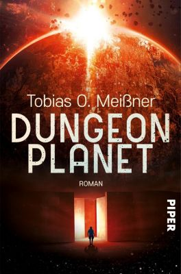 Dungeon Planet - Tobias O. Meißner |