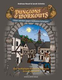 Dungeons & Workouts, Fitter werden gegen Stillheims Schergen