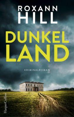 Dunkel Land, Roxann Hill