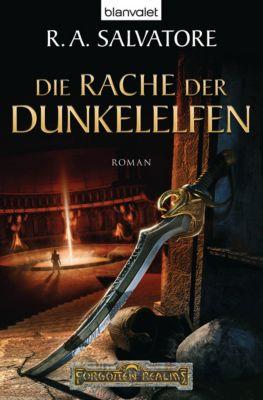 Dunkelelfen-Saga Band 2: Die Rache der Dunkelelfen, R.A. Salvatore