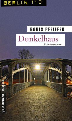 Dunkelhaus, Boris Pfeiffer