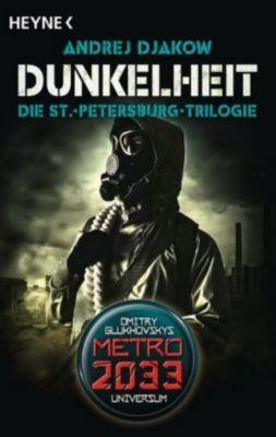 Dunkelheit - Die St.-Petersburg-Trilogie - Andrej Djakow |