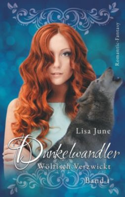 Dunkelwandler, Lisa June