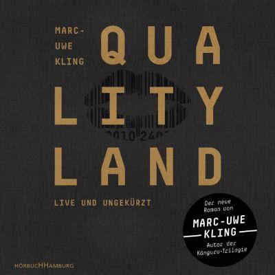 dunkle Edition: QualityLand, Marc-Uwe Kling