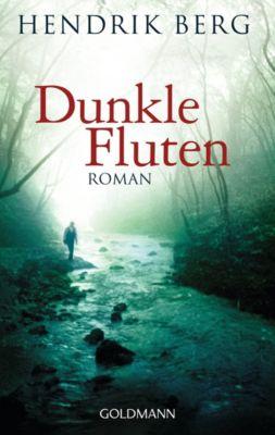 Dunkle Fluten, Hendrik Berg