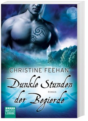 Dunkle Stunden der Begierde - Christine Feehan |