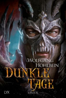 Dunkle Tage, Wolfgang Hohlbein