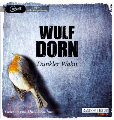 Dunkler Wahn, 2 MP3-CDs, Wulf Dorn