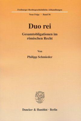 Duo rei., Philipp Schmieder