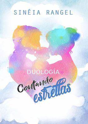 Duología Contando Estrellas, Sineia Rangel