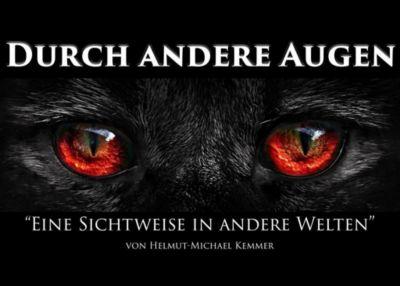 Durch andere Augen, Helmut-Michael Kemmer