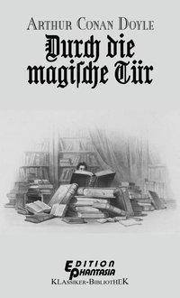 Durch die magische Tür, Arthur Conan Doyle