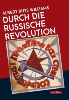 Durch die Russische Revolution, Albert Rhys Williams