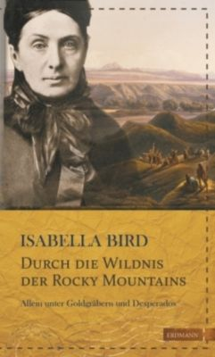 Durch die Wildnis der Rocky Mountains, Isabella Bird