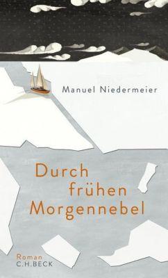 Durch frühen Morgennebel, Manuel Niedermeier