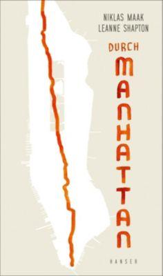Durch Manhattan - Niklas Maak |