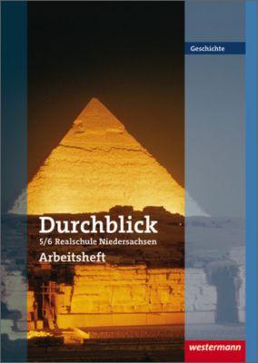 Durchblick Geschichte, Realschule in Niedersachsen: 5./6. Schuljahr, Arbeitsheft