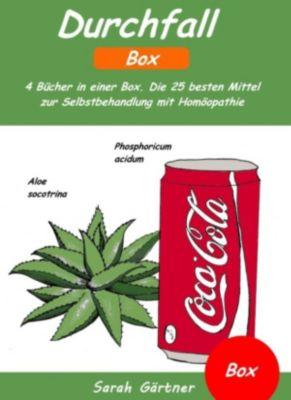 Durchfall - Box. 4 Bücher in einer Box. Die 25 besten Mittel zur Selbstbehandlung mit Homöopathie, Sarah Gärtner