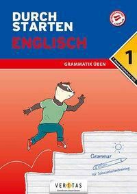 Durchstarten - Englisch Mittelschule/AHS - 1. Klasse - Grammatik - Franz Zach |