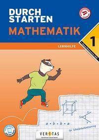 Durchstarten - Mathematik Mittelschule/AHS - 1. Klasse - Lernhilfe - Markus Olf |