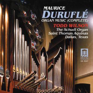 Durufle/Orgelwerk (Ga), Todd Wilson