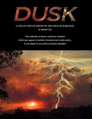 Dusk, Daniel Cole