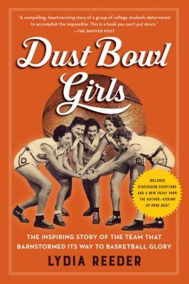 Dust Bowl Girls, Lydia Reeder