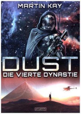 DUST - Die vierte Dynastie - Martin Kay |