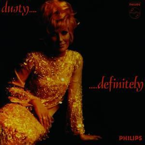 Dusty... Definitely, Dusty Springfield