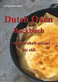 Dutch Oven Backbuch, Peggy Triegel