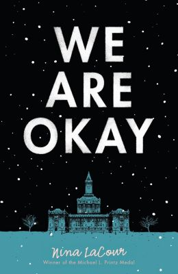 Dutton Books for Young Readers: We Are Okay, Nina LaCour
