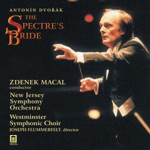 Dvorak:Geisterbraut, Macal, Westminster Sym.Choir, New Jersey