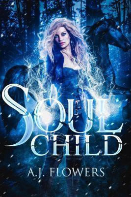 Dweller Saga: Soul Child (Dweller Saga, #2), A.J. Flowers