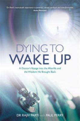Dying to Wake Up, Rajiv Parti
