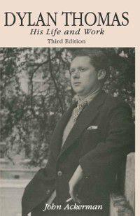 Dylan Thomas, John Ackerman