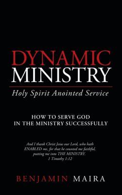Dynamic Ministry, Benjamin Maira