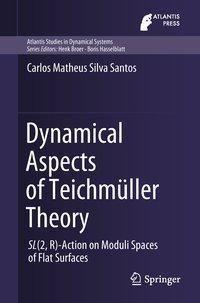 Dynamical Aspects of Teichmüller Theory, Carlos Matheus Silva Santos