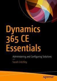 Dynamics 365 CE Essentials, Sarah Critchley