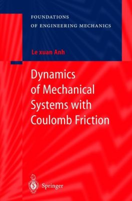 Dynamics of Mechanical Systems with Coulomb Friction, Le Xuan Anh