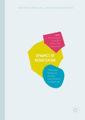 Dynamics Of Mediatization