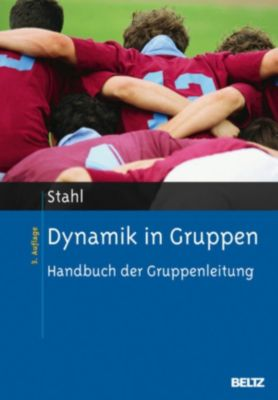 Dynamik in Gruppen, Eberhard Stahl