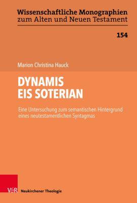 DYNAMIS EIS SOTERIAN, Marion Christina Hauck