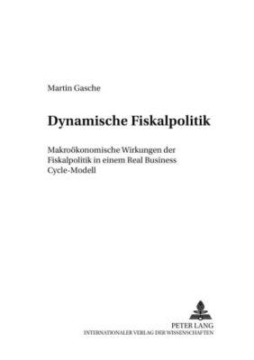 Dynamische Fiskalpolitik, Martin Gasche