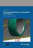 Dynamische Reifensimulation mit geometrisch exakten Schalen, Michael Roller