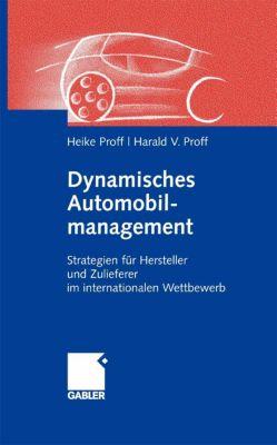 Dynamisches Automobilmanagement, Heike Proff, Harald Proff