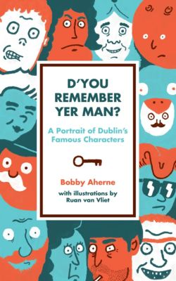D'You Remember Yer Man, Bobby Aherne