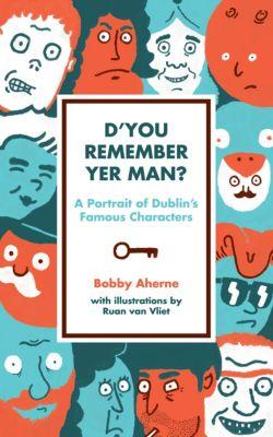 D'You Remember Yer Man, Bobby Aherne