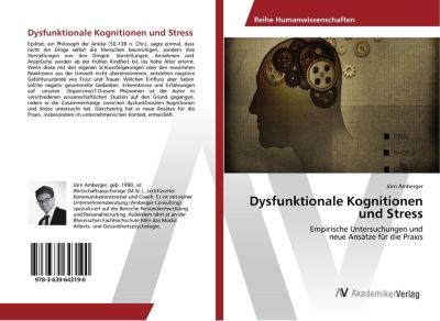 Dysfunktionale Kognitionen und Stress - Jörn Amberger |