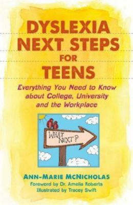 Dyslexia Next Steps for Teens, Ann-Marie McNicholas
